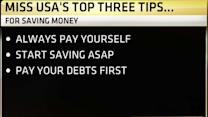 Miss USA's Three Top Tips for Saving Money