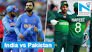 ICC World Cup 2019: India vs Pakistan Preview & Playing XI | IND vs PAK