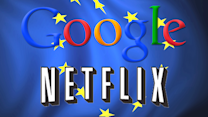Why Europe could be the next big markets for Google and Netflix