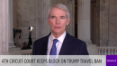 Sen. Rob Portman on 4th circuit court ruling against Trump?s travel ban