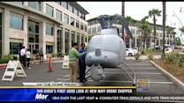San Diego's first good look at new Navy drone chopper