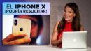 Apple podría resucitar el iPhone X