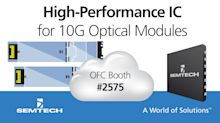 Semtech Releases New High-Performance Integrated Chipset for 10G Optical Modules