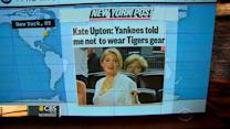 Headlines at 8:30: Kate Upton not allowed to wear Tigers gear at Yankees game