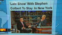 "Headlines at 8:30: ""Late Show"" to stay in New York when Colbert takes over"