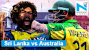 Sri Lanka vs Australia preview