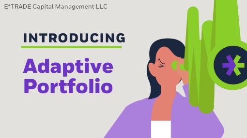 Introducing Adaptive Portfolio from E*TRADE