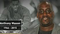Anthony Mason has died at 48