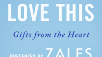 Love This - Gifts From the Heart, Presented by Zales