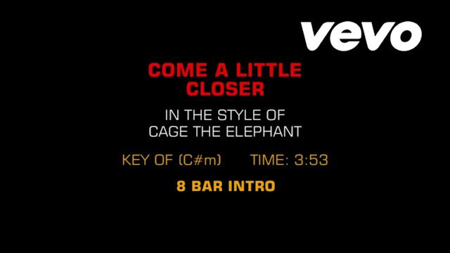 Come A Little Closer (Karaoke)
