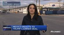 Mexico on Carrier deal: 'Trump is telling the truth' about saving US jobs