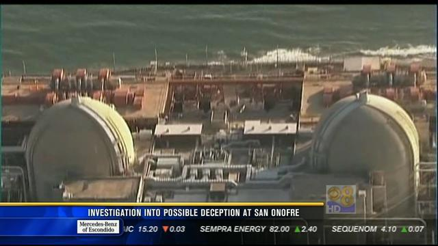 Investigation into possible deception at San Onofre